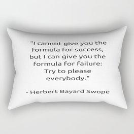 I cannot give you the formula for success Rectangular Pillow