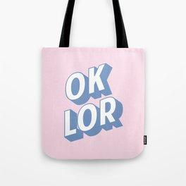 OK LOR Tote Bag