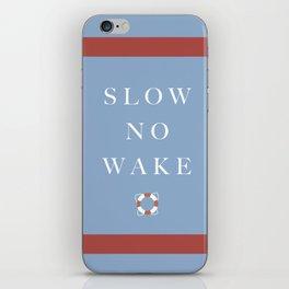 Slow No Wake iPhone Skin