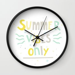 Summer Vibes Only - handlettering quote design in pastel colors palette for T-shirts and other stuff Wall Clock