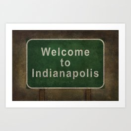 Welcome to Indianapolis roadside sign illustration Art Print