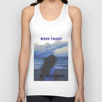 west coast Tank Tops featuring In The West Coast by Dr.RPF