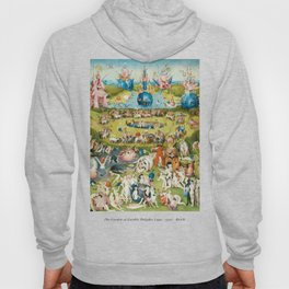 The Garden of Earthly Delights - Hieronymus Bosch Hoody