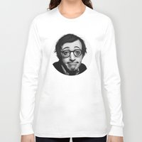 woody allen Long Sleeve T-shirts featuring Woody Allen by Alexia Rose