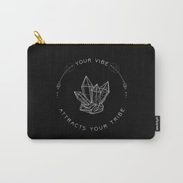 Your Vibe Attracts Your Tribe - Quote (White on Black) Carry-All Pouch