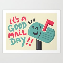 Good Mail Day Art Print