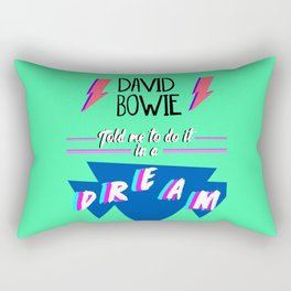 Told Me To Do It in A Dream Rectangular Pillow