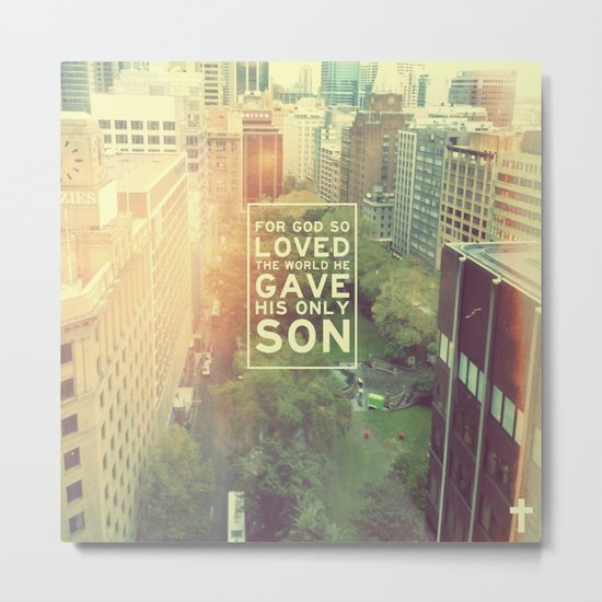 "John 3:16 ""For God so loved the world"" (Version 2) Metal Print"