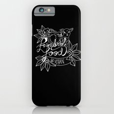 Friends not Food iPhone 6s Slim Case