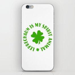 Leprechaun Is My Spirit Animal St Patricks Day iPhone Skin
