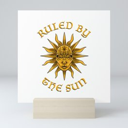 Ruled by the Sun Mini Art Print
