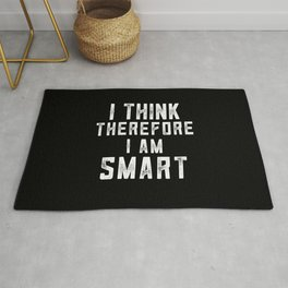 I think, therefore I am Smart (on black) Rug