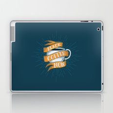 BLACK COFFEE NOW! Laptop & iPad Skin