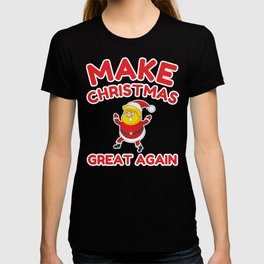 Make Christmas Great Again T-shirt