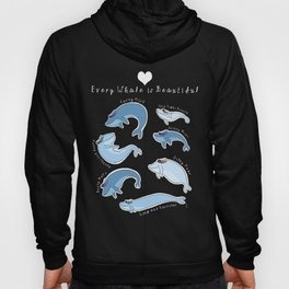 Every Whale is Beautiful Hoody
