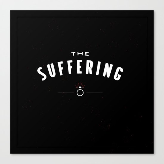 The Suffering Canvas Print