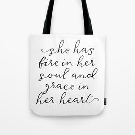 SHE HAS FIRE IN HER SOUL by Dear Lily Mae Tote Bag