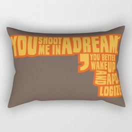 Shoot me in a dream Rectangular Pillow