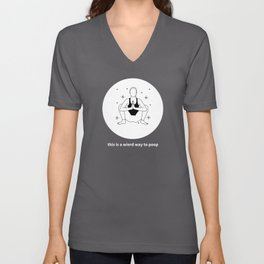 Funny Yoga This Is A Weird Way To Poop product Unisex V-Neck