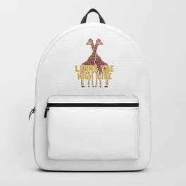 Jungle Giraffe Lovers Safari Animals Wildlife Zoo Gift Living The High Life Funny Backpack