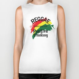 Reggae Make Way For Positive Thinking Biker Tank