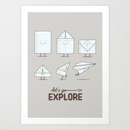 Let's go explore Art Print