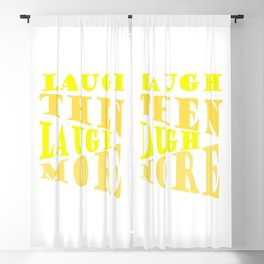 Laugh and Laugh More Happy Vibes Text Blackout Curtain