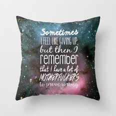 Prove Them Wrong Throw Pillow