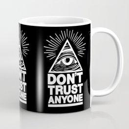 Illuminati Don't Trust Anyone Coffee Mug