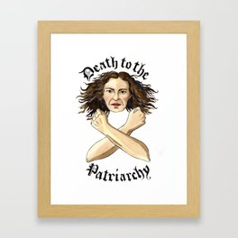 Death to the Patriarchy Framed Art Print