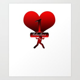 Awesome Valentine's Gift For Her or Him Art Print