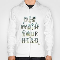 Off With Your Head Hoody