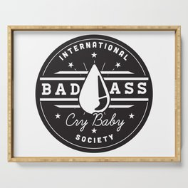 International Bad Ass Cry Baby Society Serving Tray