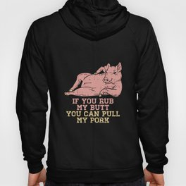 Butt rub T-Shirt I bbq smoker gifts pork Hoody