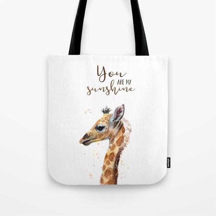 You Are My Sunshine Giraffe Nursery Animals Watercolor Art Tote Bag