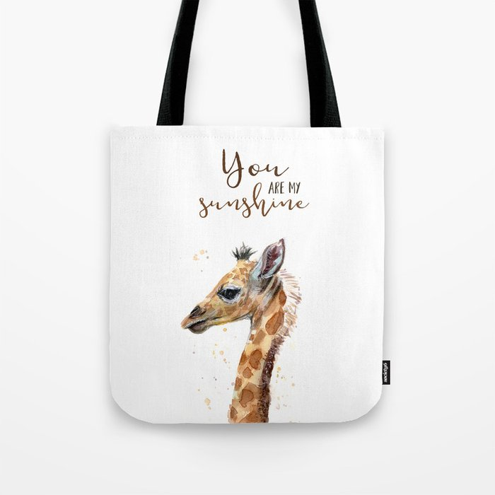 You Are My Sunshine Giraffe Nursery Animals Watercolor Art Tote Bag