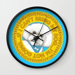 Bichon Frise dog Quote Wall Clock