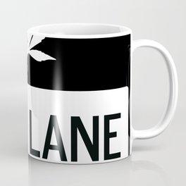 HIGH LANE AHEAD Coffee Mug