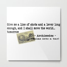 Archimedes Walks Into A Bar #2 Metal Print