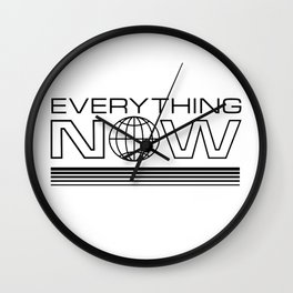 Everything Now Wall Clock