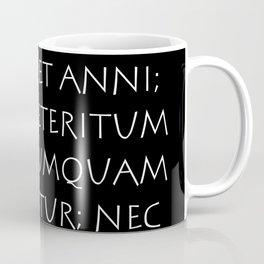 Horae quidem cedunt et dies et menses et anni Coffee Mug