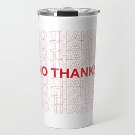 NO THANKS Travel Mug