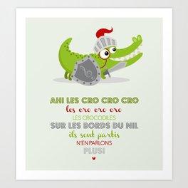 Ah les cro cro cro Art Print