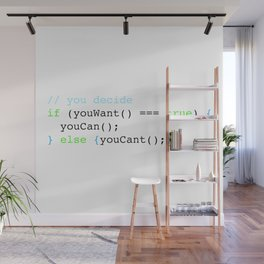 You decide Wall Mural