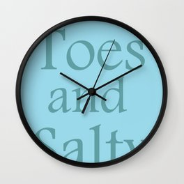 Sandy toes and salty kisses- the sea Wall Clock
