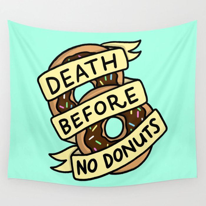Death Before No Donuts Wall Tapestry