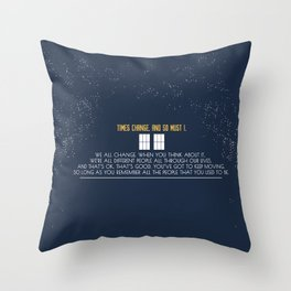 We All Change Throw Pillow