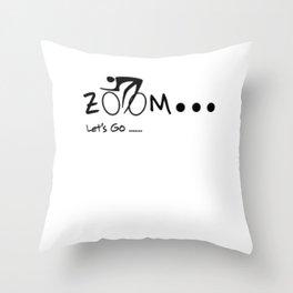 ZOOM ZOOM GO Throw Pillow