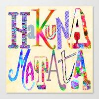 hakuna Canvas Prints featuring Hakuna Matata by Fimbis