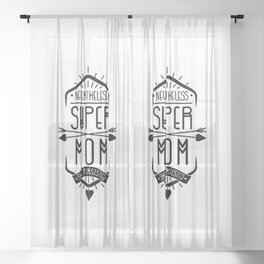 Nevertheless She Persisted Super Mom Sheer Curtain